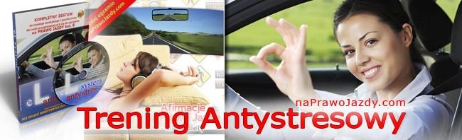 Prawo jazdy stres - Trening Antystresowy na prawo jazdy