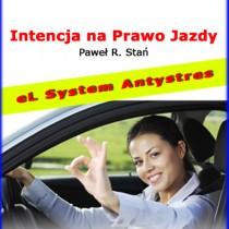 Intencja na Prawo Jazdy – Trening Antystresowy