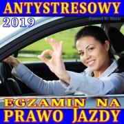 Trening Antystresowy na Prawo Jazdy 2019 – eL System – ANTYSTRES (wydanie 2)