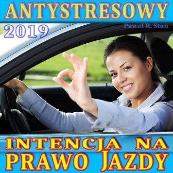 Trening Antystresowy na prawo jazdy 2019: INTENCJA